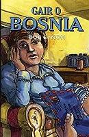 Gair o Bosnia