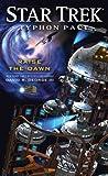 Star Trek: Typhon Pact: Raise the Dawn (Star Trek: The Next Generation)