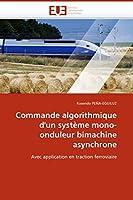 Commande Algorithmique d''un Système Mono-Onduleur Bimachine Asynchrone (Omn.Univ.Europ.)