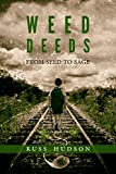 Weed Deeds: From Seed to Sage (English Edition)