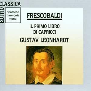 Il Primo Libro Di Carpicci: Gustav Leonhardt / Harry Van Der Kamp