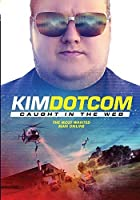 Kim Dotcom: Caught in the Web [並行輸入品]