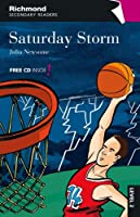 Richmond Secondary Readers - Saturday Storm (level 2)