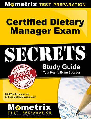 Download Certified Dietary Manager Exam Secrets: CDM Test Review for the Certified Dietary Manager Exam 1609712935
