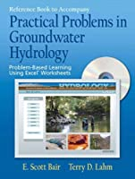 Reference Book to Accompany Practical Problems in Groundwater Hydrology: Problem-Based Learning Using Excel Worksheets【洋書】 [並行輸入品]