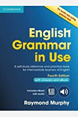 English Grammar in Use Book with Answers and Interactive eBook: Self-Study Reference and Practice Book for Intermediate Learners of English ペーパーバック