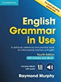 English Grammar in Use Book with Answers and Interactive eBook: Self-Study Reference and Practice Book for Intermediate Learne..