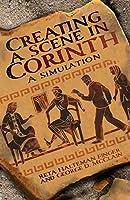 Creating a Scene in Corinth: A Simulation
