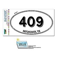 409 - ヒッチコック, TX - テキサス州 - 楕円形市外局番ステッカー