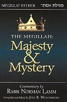 Megillah: Majesty & Mystery