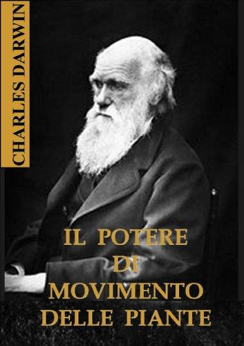 Download Il potere di movimento delle piante (Italian Edition) B007U8A9Y2