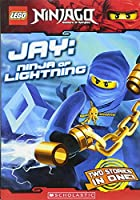 Jay: Ninja of Lightning (Lego Ninjago Chapter Books)