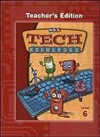 TechKnowledge - Teacher's Edition - Level 6 (TECH KNOWLEDGE)