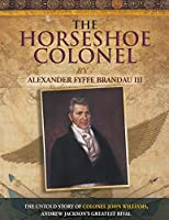 The Horseshoe Colonel