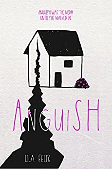 AnguiSH (The AnguiSH novels Book 1) by [Felix, Lila]