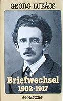 Briefwechsel 1902 - 1917