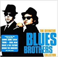The Definitive Blues Brothers Collection by Blues Brothers (2000-07-28)