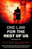 One Law For the Rest of Us (Ben Schroeder Legal Thriller)