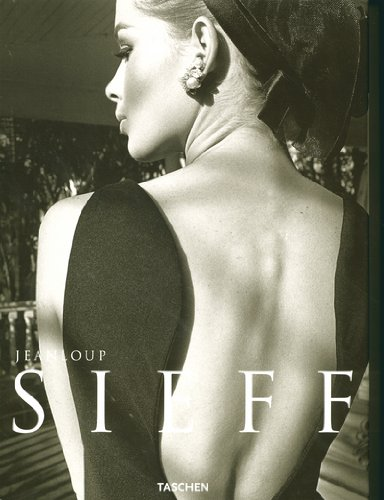 Jean Loup Sieff: 40 Years of Photography / 40 Jahre Fotografie / 40 Ans De Photographieの詳細を見る