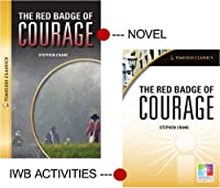 The Red Badge of Courage: Interactive Whiteboard Resource/Novel (Easy-to-use Interactive Smart Board Lessons: Timeless Classics)