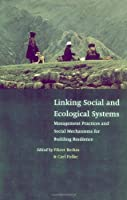 Linking Social & Ecological Systems