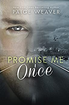 Promise Me Once by [Weaver, Paige]
