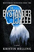 The Bystander Effect (Mastermind Murderers Series) (Volume 2) [並行輸入品]