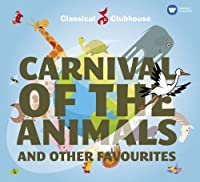 Carnival of the Animals (Classical Clubhouse)