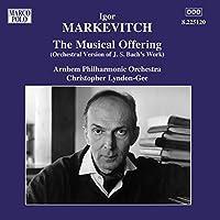 バッハ - マルケヴィッチ:音楽の捧げ物