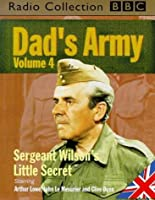 Dad's Army an Emergency Exercise/a Wedding Guard of Honour/an Enemy Infiltration and a Mock Battle/Don't Panic Mr.Mainwaring (BBC Radio Collection) (Vol 4) [並行輸入品]