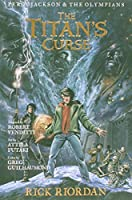 The Percy Jackson and the Olympians: Titan's Curse: The Graphic Novel (Percy Jackson & the Olympians)