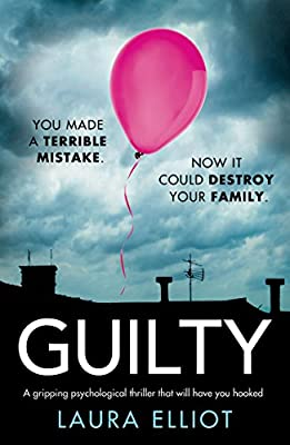 Guilty: A gripping psychological thriller that will have you hooked (English Edition)
