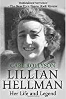Lillian Hellman: The life and legend of America's most controversial playwright