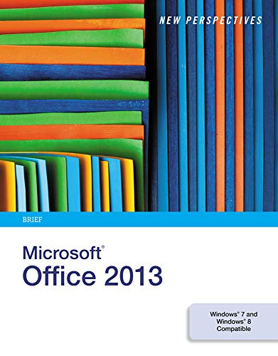 Download New Perspectives on Microsoft Office 2013 1285167651