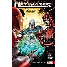 Ultimates 2 Vol. 2: Eternity War (Ultimates 2 (2016-2017))