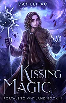 Kissing Magic (Portals to Whyland) by [Leitao, Day]