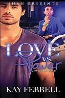 Love Vs. Power: A Bwwm Romance