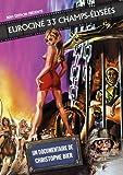 Eurocin? 33 Champs-Elys?es by Christophe Bier