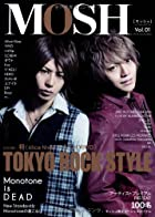 MOSH vol.01 TOKYO ROCK STYLE (パーフェクト・メモワール)()