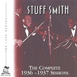 Complete 1936-37 Sessions by Stuff Smith (2013-05-03)