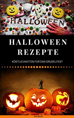 Halloween Rezepte: Köstlichkei...
