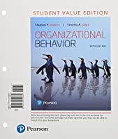 Organizational Behavior, Student Value Edition (18th Edition)