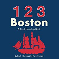 123 Boston: A Cool Counting Book (Cool Counting Books)