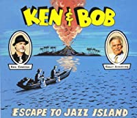 Ken & Bob Escape To Jazz Island by Ken Emerson