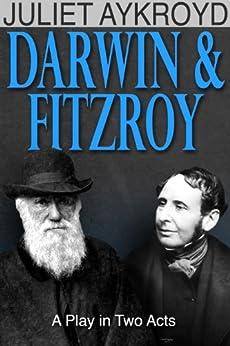 DARWIN & FITZROY by [Aykroyd, Juliet]