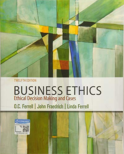 Download Business Ethics: Ethical Decision Making and Cases 1337614432