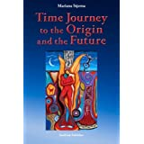 Time Journey to the Origin and the Future