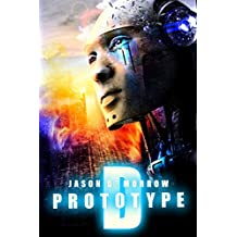 Prototype D (Prototype D Series Book 1)