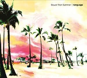 Slower Than Summer