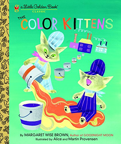 The Color Kittens (Little Golden Book)の詳細を見る